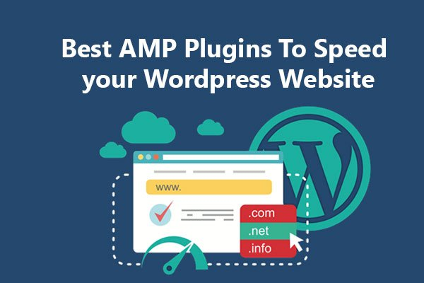 Best AMP Plugins To Speed your WordPress Website