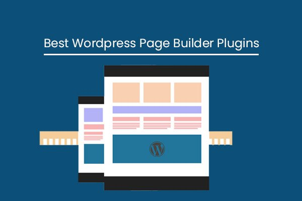 12 Best Wordpress page Builder Plugins: