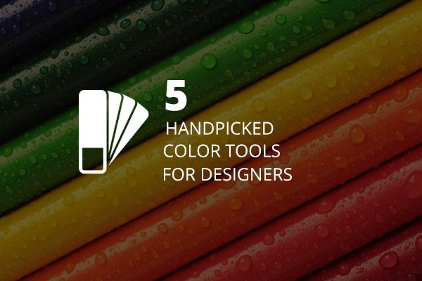 All Time Best 5 Tools To Help You Choose Colors For Design