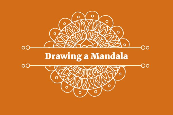 10 Easy Steps to Drawing a Mandala - A Beginner's Guide